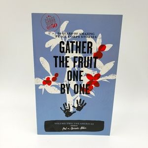 Gather the Fruit One By One Paperback Book